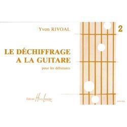 LE DECHIFFRAGE A LA GUITARE VOL 2 DE YVON RIVOAL