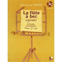 La Flûte à bec à l'école de Musique Flûte à bec Soprano Volume 1