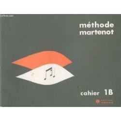 Méthode martenot: cahier 1 B ed magnard