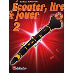 ECOUTER LIRE JOUER Clarinette Les Styles Musicaux   ED DE HASKE