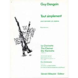 Tout simplement pour clarinettesib et piano Guy Dangain
