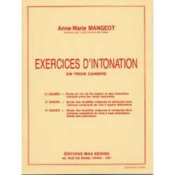 Exercices d'intonation cahier 1 de A.M Mangeot