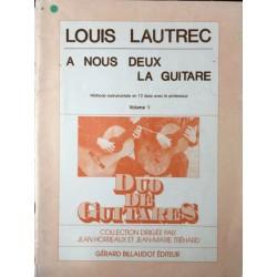A Nous Deux La Guitare...