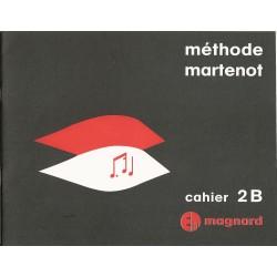 Méthode martenot: cahier 2B...