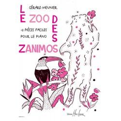 Le zoo des zanimos - MEUNIER Gérard