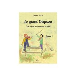 Le Grand diapason Vol.1 Conte à jouer pour apprendre le violon - PRADA Catherine