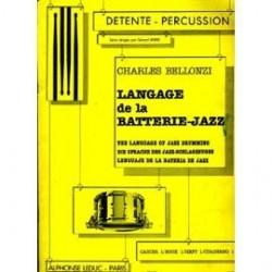 Langage de la batterie jazz vol 1de Charles Bellonzi